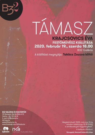 Támasz - Krajcsovics Éva kiállítás, 2020. február 19. B32 Galéria és Kultúrtér